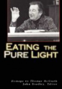 Eating the Pure Light