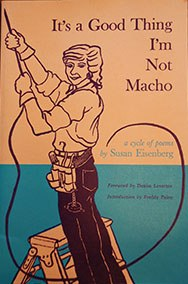 It's a Good Thing I'm Not Macho