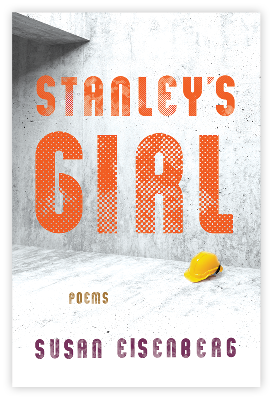 Stanley's Girl: Poems